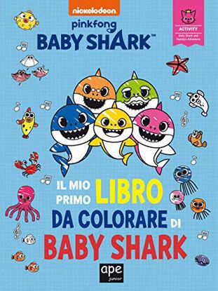 Immagine di MIO PRIMO LIBRO DA COLORARE. BABY SHARK. EDIZ. ILLUSTRATA (IL)