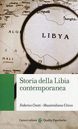 Immagine di STORIA DELLA LIBIA CONTEMPORANEA