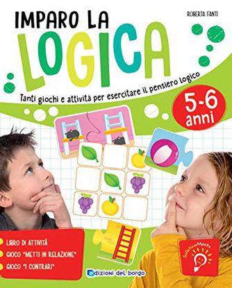 Immagine di IMPARO LA LOGICA. TANTI GIOCHI E ATTIVITA` PER ESERCITARE IL PENSIERO LOGICO