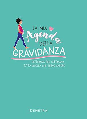 Immagine di MIA AGENDA DELLA GRAVIDANZA (LA)