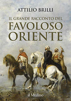 Immagine di GRANDE RACCONTO DEL FAVOLOSO ORIENTE (IL)