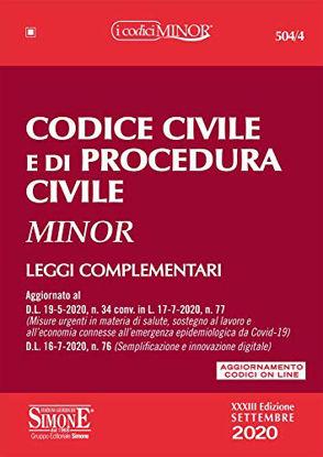 Immagine di CODICE CIVILE E DI PROCEDURA CIVILE 2020. LEGGI COMPLEMENTARI. EDIZ. MINOR