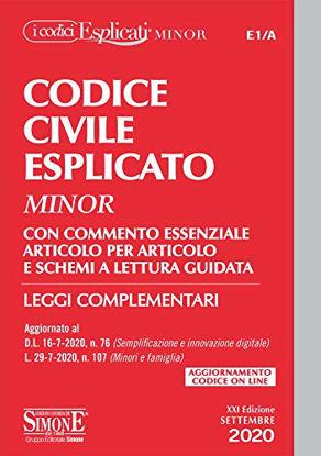 Immagine di CODICE CIVILE ESPLICATO 2020 MINOR. CON COMMENTO ESSENZIALE ARTICOLO PER ARTICOLO