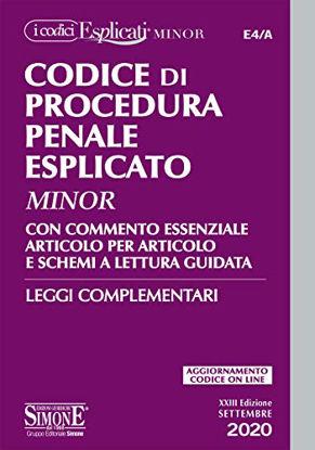 Immagine di CODICE DI PROCEDURA PENALE ESPLICATO 2020 MINOR. CON COMMENTO ESSENZIALE ARTICOLO PER ARTICOLO
