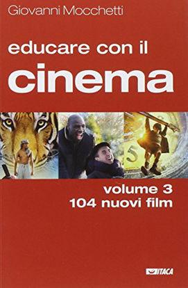 Immagine di EDUCARE CON IL CINEMA - VOLUME 3