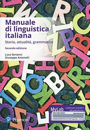 Immagine di MANUALE DI LINGUISTICA ITALIANA. STORIA, ATTUALITA`, GRAMMATICA.