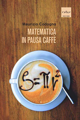Immagine di MATEMATICA IN PAUSA CAFFE`