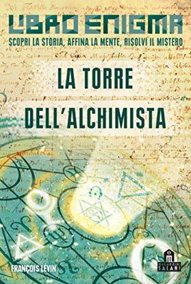 Immagine di TORRE DELL`ALCHIMISTA. ESCAPE BOOK (LA)