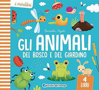 Immagine di ANIMALI DEL BOSCO E DEL GIARDINO (GLI)