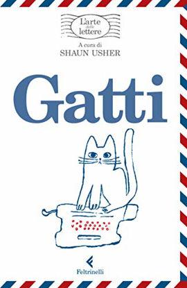Immagine di GATTI. L`ARTE DELLE LETTERE