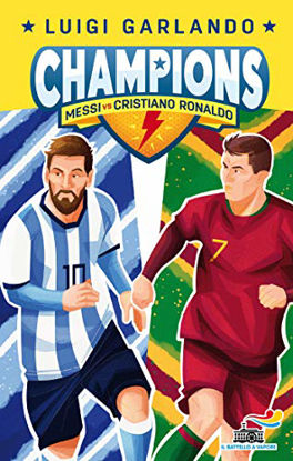 Immagine di CHAMPIONS. MESSI VS RONALDO