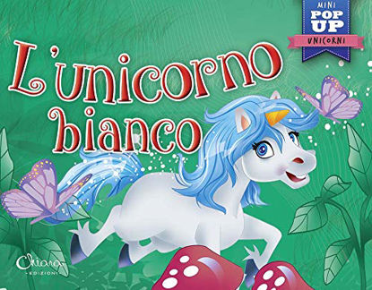 Immagine di UNICORNO BIANCO. POP-UP MINICLASSICI (L`)