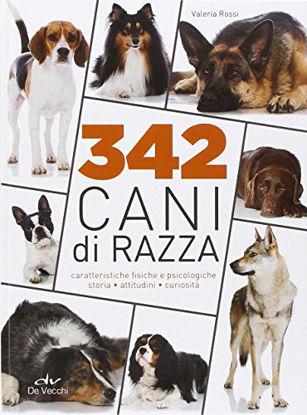 Immagine di 342 CANI DI RAZZA. CARATTERISTICHE FISICHE E PSICOLOGICHE, STORIA, ATTITUDINI, CURIOSITA`