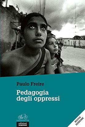 Immagine di PEDAGOGIA DEGLI OPPRESSI (LA)