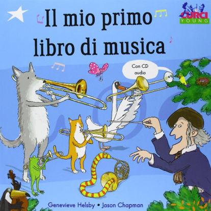 Immagine di MIO PRIMO LIBRO DI MUSICA. CON CD AUDIO (IL)