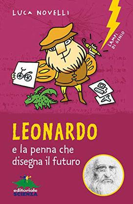 Immagine di LEONARDO E LA PENNA CHE DISEGNA IL FUTURO