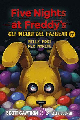 Immagine di FIVE NIGHTS AT FREDDY`S. GLI INCUBI DEL FAZBEAR