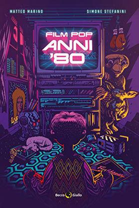 Immagine di FILM POP ANNI `80