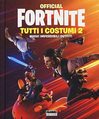 Immagine di OFFICIAL FORTNITE. TUTTI I COSTUMI - VOLUME 2