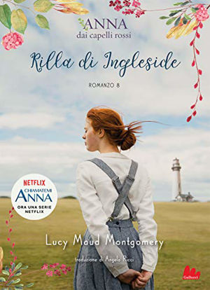 Immagine di RILLA DI INGLESIDE. ANNA DAI CAPELLI ROSSI - VOLUME 8
