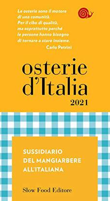 Immagine di OSTERIE D`ITALIA 2021. SUSSIDIARIO DEL MANGIARBERE ALL`ITALIANA