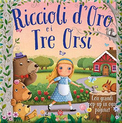 Immagine di RICCIOLI D`ORO E I TRE ORSI. PRIME FIABE POP-UP