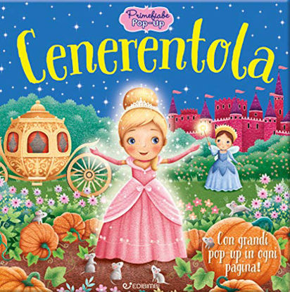 Immagine di CENERENTOLA. PRIME FIABE POP-UP