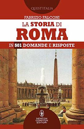 Immagine di STORIA DI ROMA IN 501 DOMANDE E RISPOSTE (LA)