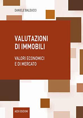 Immagine di VALUTAZIONI DI IMMOBILI. VALORI ECONOMICI E DI MERCATO