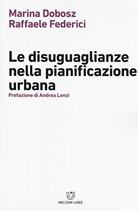 Immagine di DISUGUAGLIANZE NELLA PIANIFICAZIONE URBANA (LE)