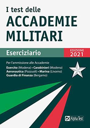 Immagine di TEST DELLE ACCADEMIE MILITARI. ESERCIZIARIO (I)