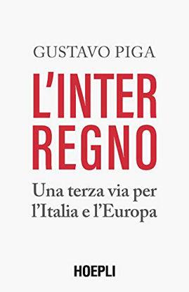 Immagine di INTERREGNO. UNA TERZA VIA PER L`ITALIA E L`EUROPA (L`)