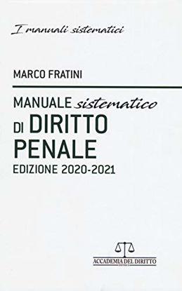 Immagine di MANUALE SISTEMATICO DI DIRITTO PENALE 2020