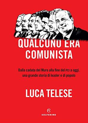 Immagine di QUALCUNO ERA COMUNISTA