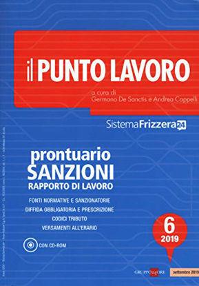 Immagine di PUNTO LAVORO. PRONTUARIO SANZIONI RAPPORTO DI LAVORO 2019. CON CD-ROM (IL) - VOLUME 6