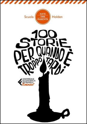 Immagine di 100 STORIE PER QUANDO E` TROPPO TARDI
