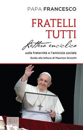 Immagine di FRATELLI TUTTI LETTERA ENCICLICA