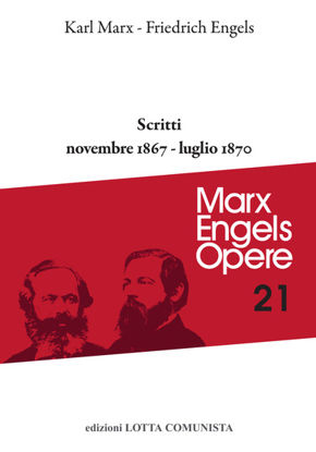 Immagine di OPERE 21. MARX ENGELS SCRITTI 1867-1870