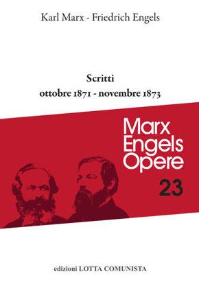 Immagine di MARX ENGELS OPERE 23. SCRITTI 1871-1873