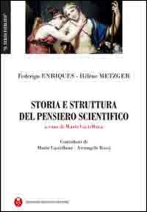 Immagine di STORIA E STRUTTURA DEL PENSIERO SCIENTIFICO