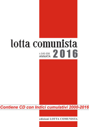 Immagine di LOTTA COMUNISTA ANNATA 2016