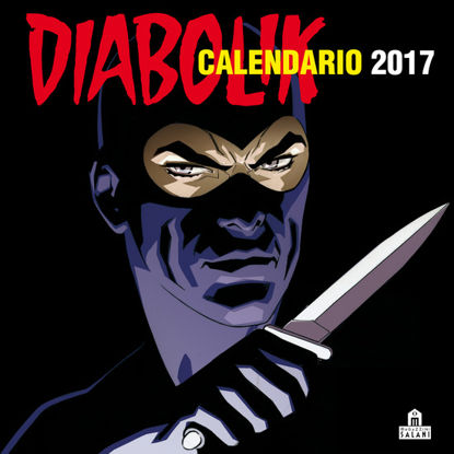 Immagine di CALENDARIO DA PARETE 2017 - DIABOLIK