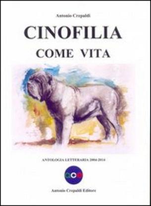 Immagine di CINOFILIA COME VITA