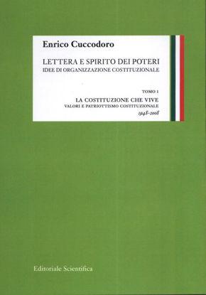 Immagine di LETTERA E SPIRITO DEI POTERI. LA COSTITUZIONE CHE VIVE. TOMO 1 - VOLUME 1