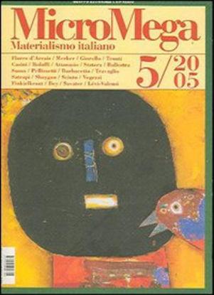Immagine di MICROMEGA 5/2005 MATERIALISMO ITALIANO