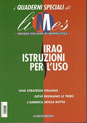 Immagine di LIMES QUADERNI SPECIALI - IRAQ ISTRUZIONI PER L`USO