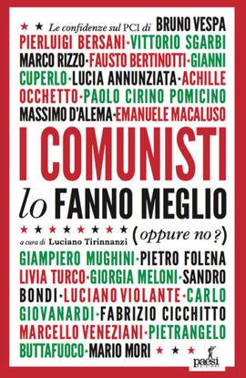 Immagine di I COMUNISTI LO FANNO MEGLIO