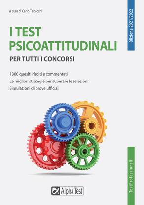 Immagine di TEST PSICOATTITUDINALI PER TUTTI I CONCORSI (I)