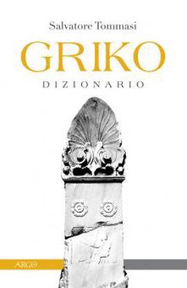 Immagine di GRIKO DIZIONARIO. EDIZ. BILINGUE