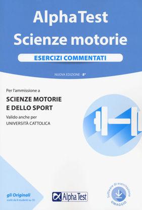 Immagine di ALPHA TEST. SCIENZE MOTORIE. ESERCIZI COMMENTATI
